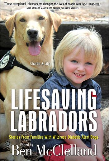 Lifesaving Labradors Edited by Ben McClelland