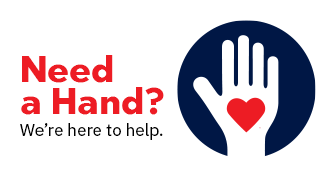 Need A Hand? We're here to help.