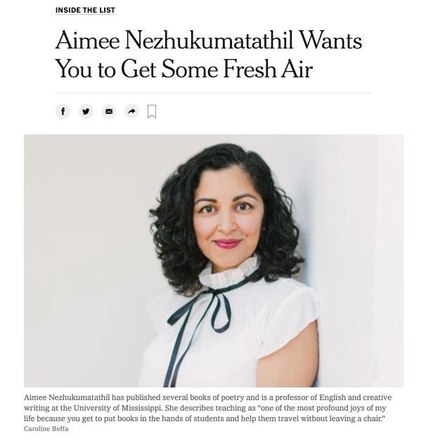Aimee Nezhukumatathil was featured in The New York Times